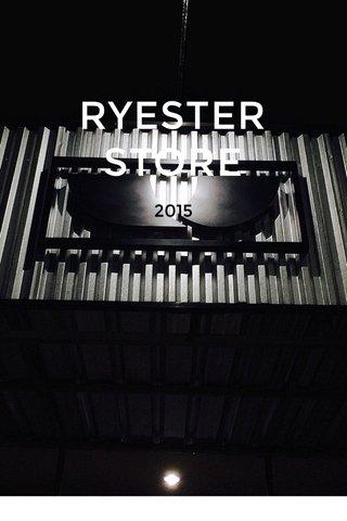 RYESTER STORE 2015