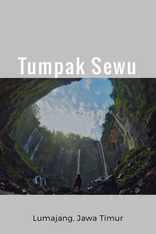 Tumpak Sewu Lumajang, Jawa Timur