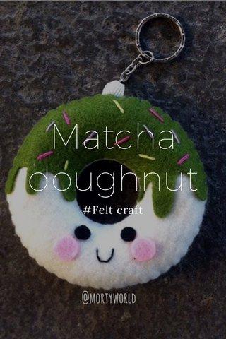 Matcha doughnut #Felt craft