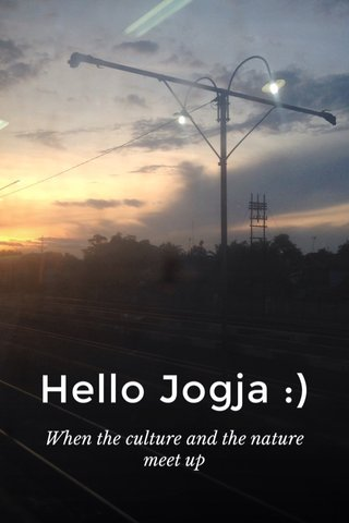 Hello Jogja :) When the culture and the nature meet up