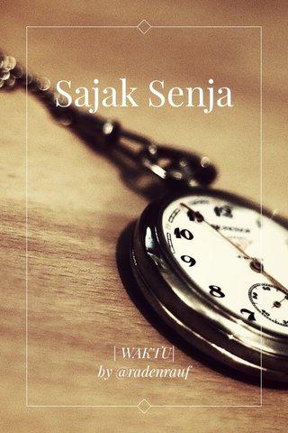 Sajak Senja | WAKTU| by @radenrauf