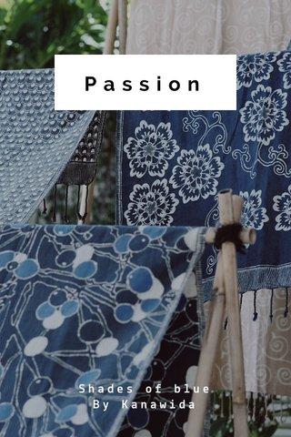 Passion Shades of blue By Kanawida