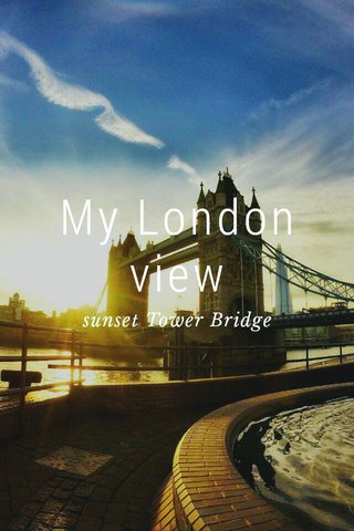 My London view sunset Tower Bridge