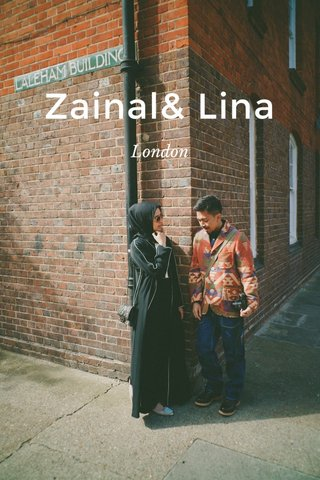 Zainal& Lina London