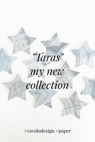 """Taras"" my new collection #cavolodesign #paper"