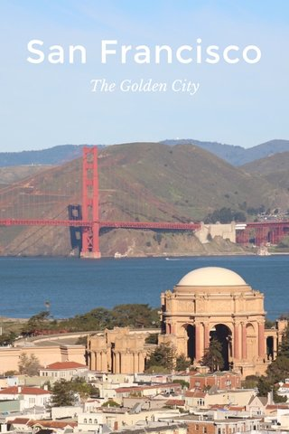San Francisco The Golden City