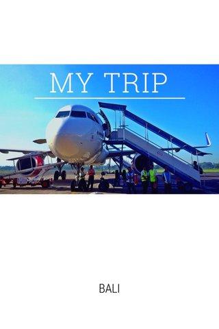 MY TRIP BALI
