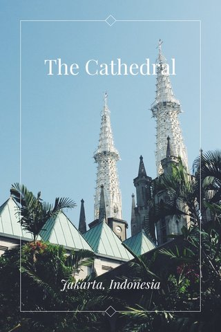 The Cathedral Jakarta, Indonesia