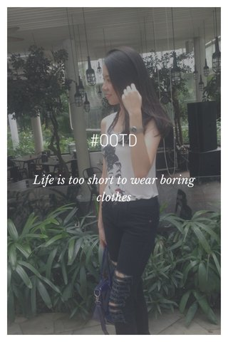 #OOTD Life is too short to wear boring clothes