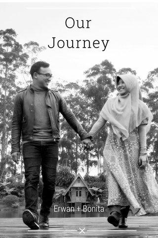 Our Journey Erwan + Bonita