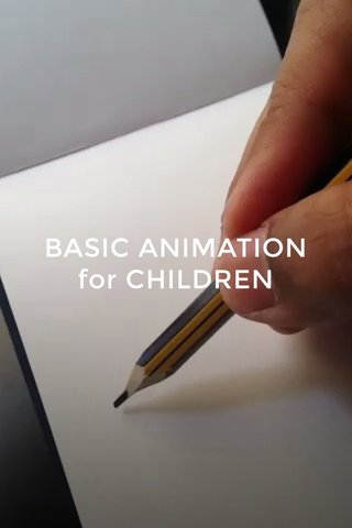 BASIC ANIMATION for CHILDREN