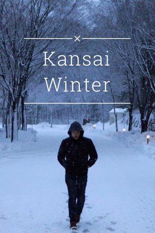 Kansai Winter