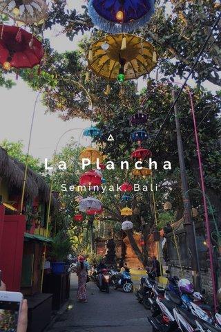 La Plancha Seminyak, Bali