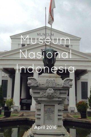 Museum Nasional Indonesia April 2016