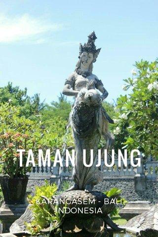 TAMAN UJUNG KARANGASEM - BALI INDONESIA