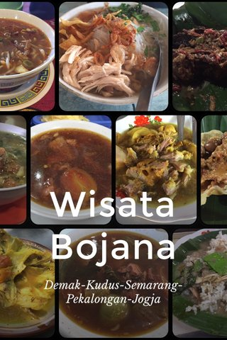Wisata Bojana Demak-Kudus-Semarang-Pekalongan-Jogja