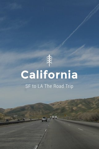 California SF to LA The Road Trip