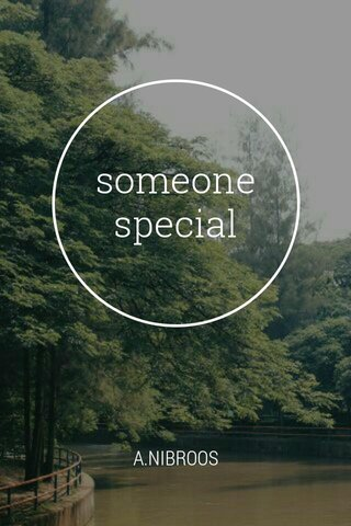 someone special A.NIBROOS