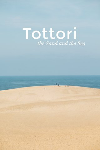 Tottori the Sand and the Sea
