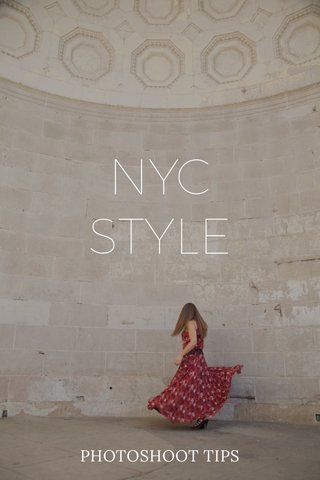 NYC STYLE PHOTOSHOOT TIPS
