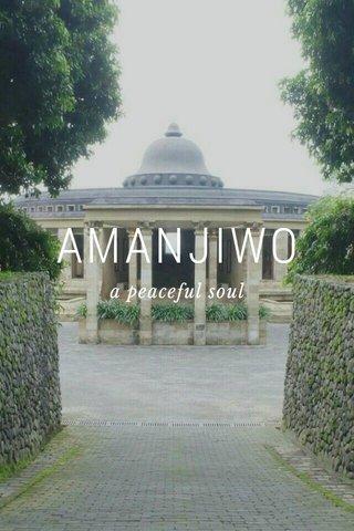 AMANJIWO a peaceful soul