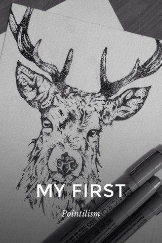 MY FIRST Pointilism