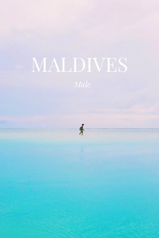 MALDIVES Male