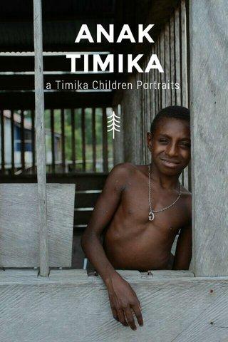 ANAK TIMIKA a Timika Children Portraits