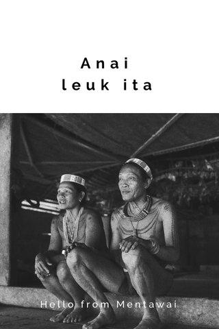 Anai leuk ita Hello from Mentawai