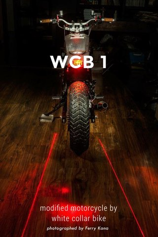 WCB 1 modified motorcycle by white collar bike