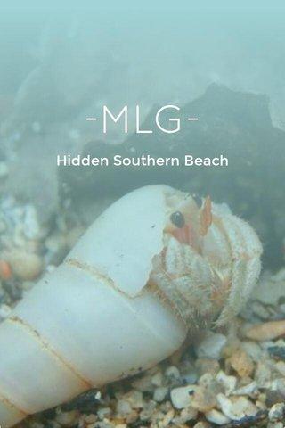 -MLG- Hidden Southern Beach