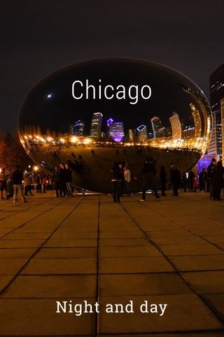 Chicago Night and day