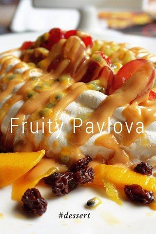 Fruity Pavlova #dessert