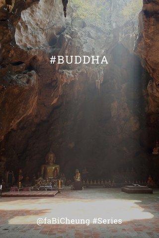 #BUDDHA @faBiCheung #Series