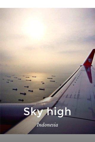 Sky high Indonesia