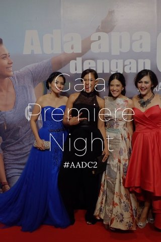 Gala Premiere Night #AADC2