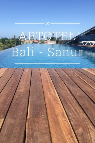 ARTOTEL Bali - Sanur