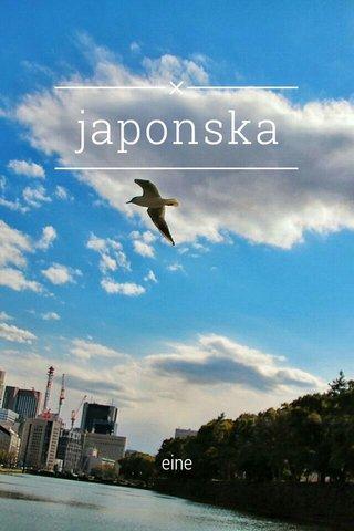 japonska eine