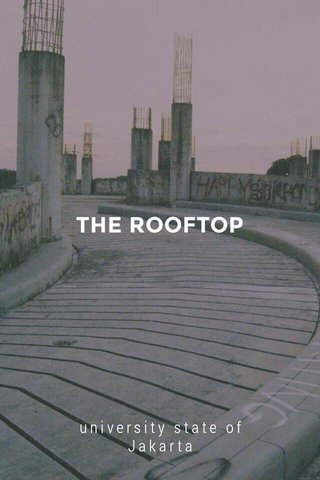 THE ROOFTOP university state of Jakarta