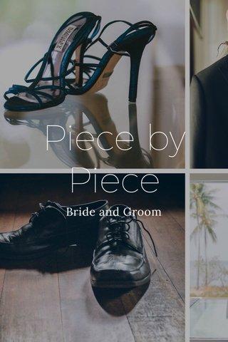 Piece by Piece Bride and Groom