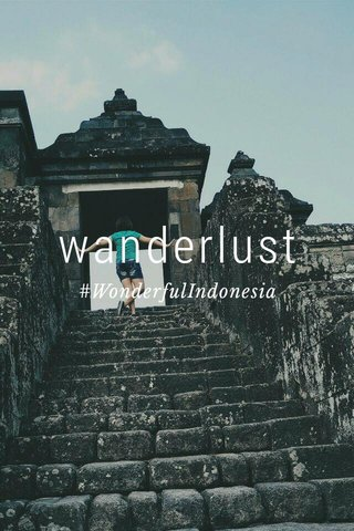 wanderlust #WonderfulIndonesia