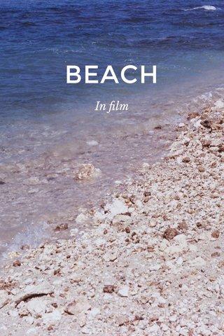 BEACH In film