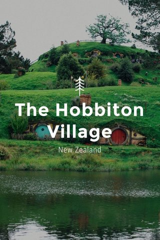 The Hobbiton Village New Zealand