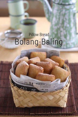 Bolang-Baling Pillow Bread