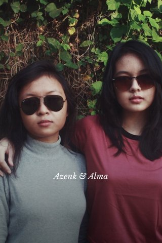 Azenk & Alma