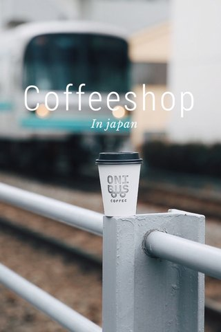 Coffeeshop In japan
