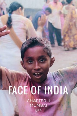 FACE OF INDIA CHAPTER II MUMBAI मुंबई