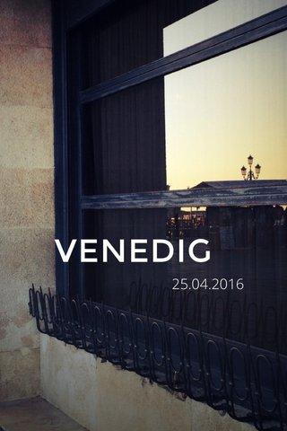 VENEDIG 25.04.2016