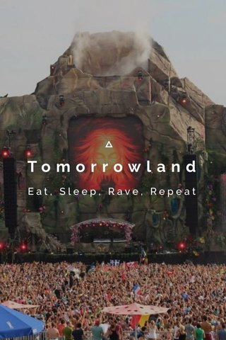 Tomorrowland Eat, Sleep, Rave, Repeat