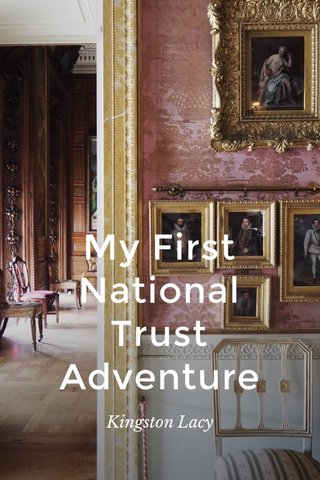 My First National Trust Adventure Kingston Lacy